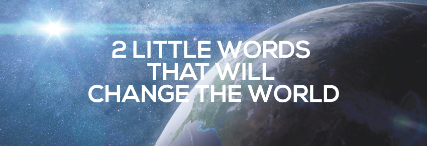world - text - 2 little words to change the world
